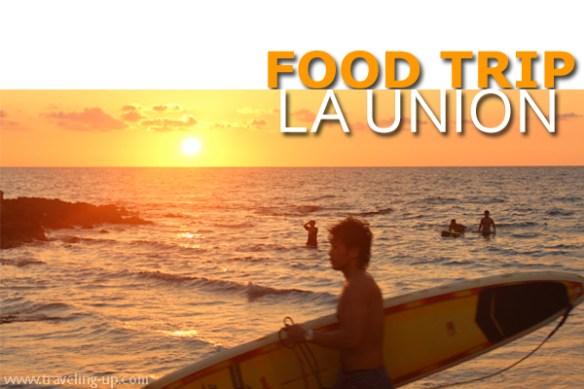 food trip la union