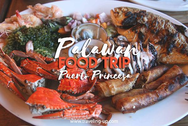 Food Trip Puerto Princesa Palawan Travel Up
