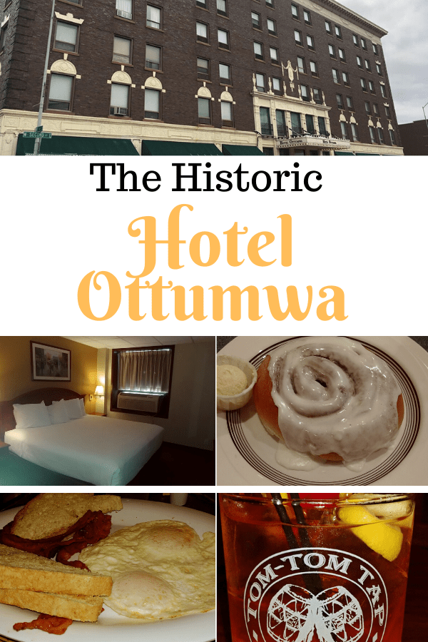 Historic Hotel Ottumwa - Make Your Reservations Now