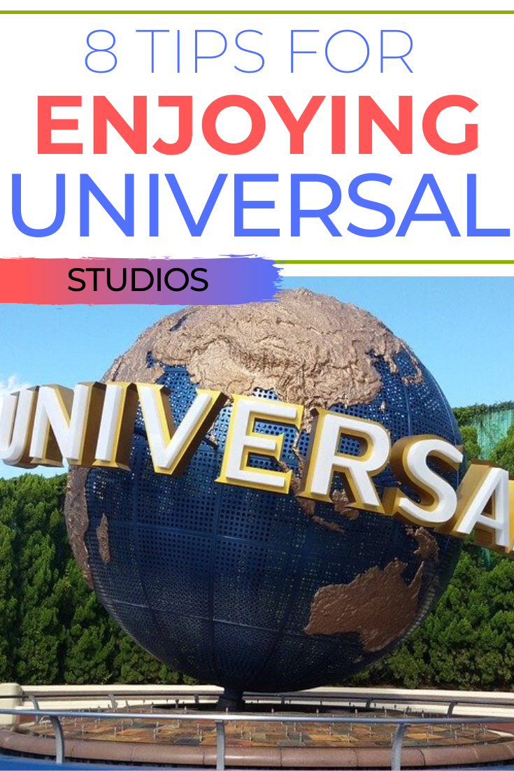 Universal Studios: 8 Tips for Having an Awesome Time