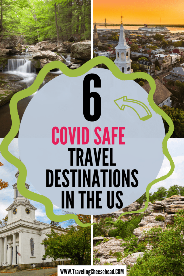 Covid Safe Travel Destinations in the US