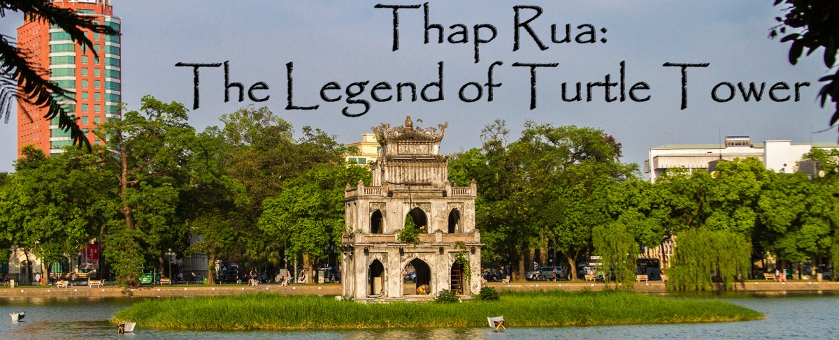 Tháp Rùa: The Legend of Turtle Tower