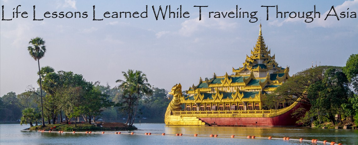 During my year living and traveling through Asia, I learned many things about myself and the world around me.