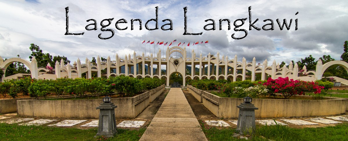 The Lost Legends of Lagenda Langkawi
