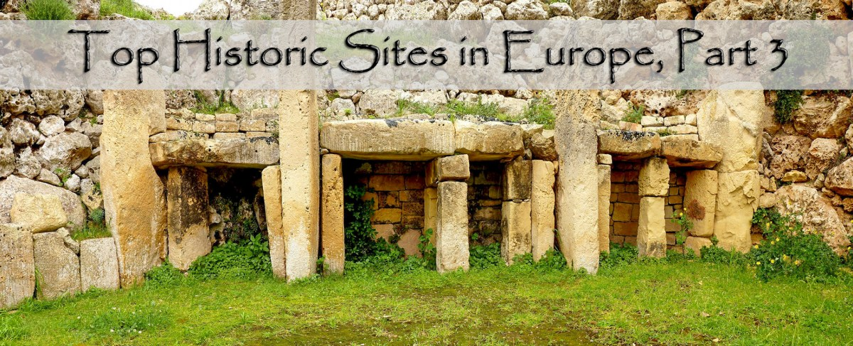 Top Historic Sites in Europe, Part 3