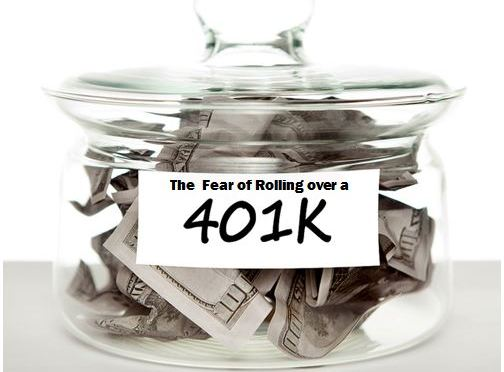 401k Rollover, The Fear