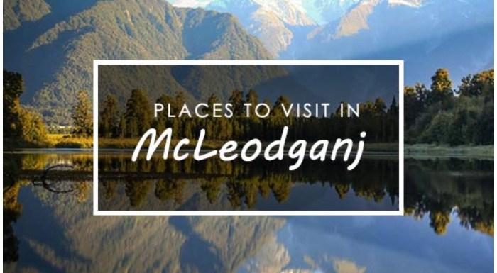 Mcleodganj, Himachal Pradesh: हनीमून, दोस्तों संग मस्ती का Perfect Destination