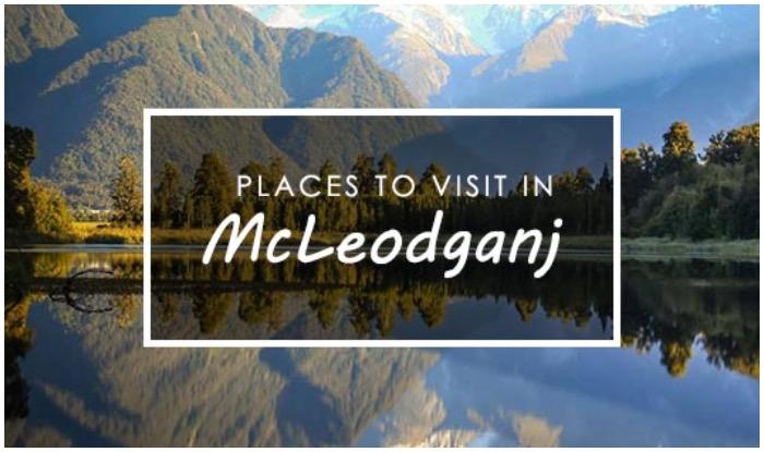 Mcleodganj Travel, Mcleodganj Holidays, Places To Visit In Mcleodganj, Mcleodganj Best Places, Mcleodganj Weather, McLeodganj Photos