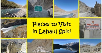 5 Best Tourist Places To Visit In Lahaul And Spiti