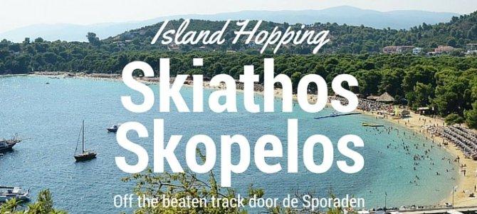 Skopelos en Skiathos: eilandhoppen in de luwte