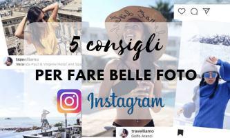 5 consigli per fare belle foto Instagram in viaggio (e non)