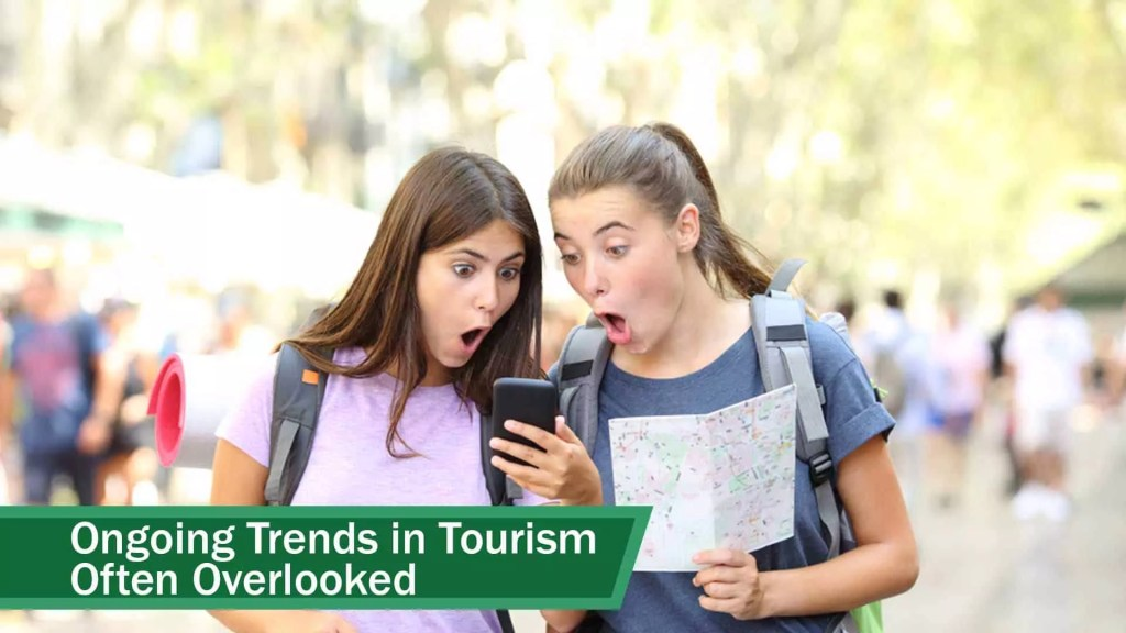 Trends in tourism industry - suprising things that are often overlooked