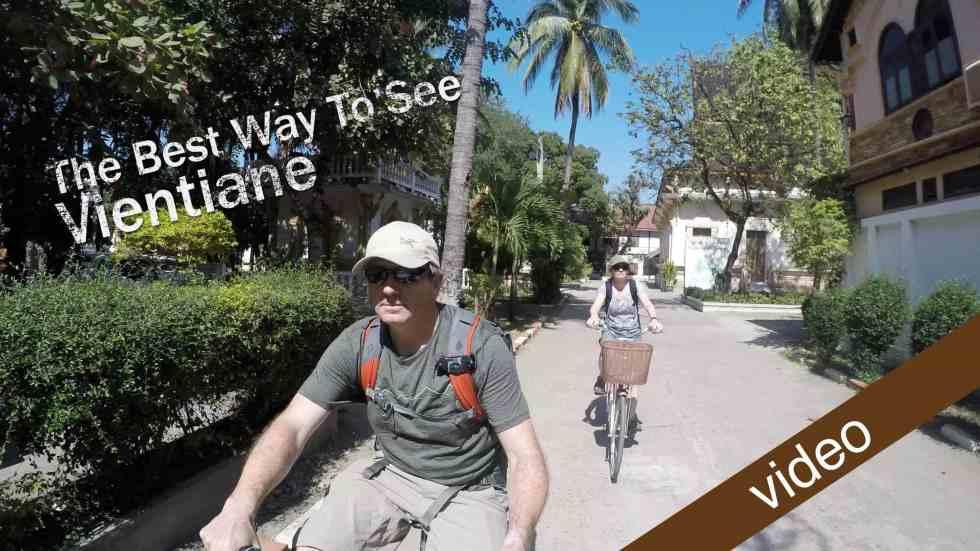 The Best Way To See Vientiane