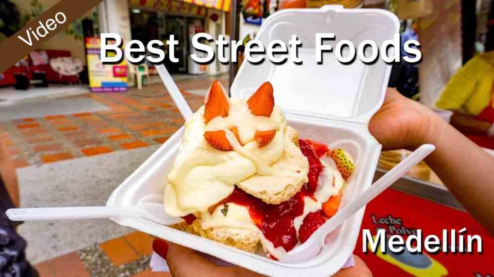 Best Street Foods In Medellín