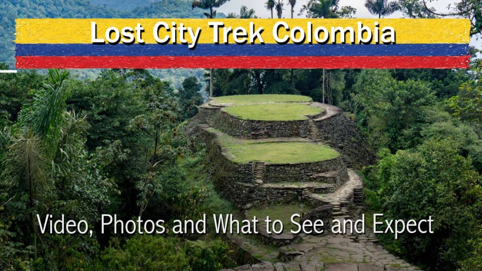 Lost City Trek Colombia: Video, Photos And What To Expect