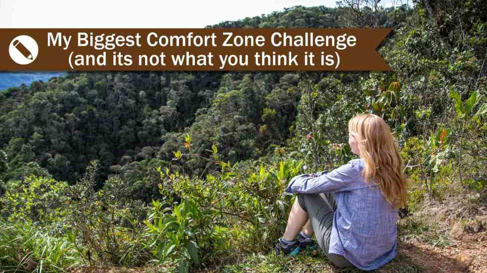 My Biggest Comfort Zone Challenge