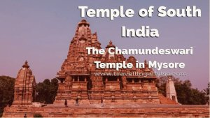 Best Temple of South India: The Chamundeswari Temple in Mysore