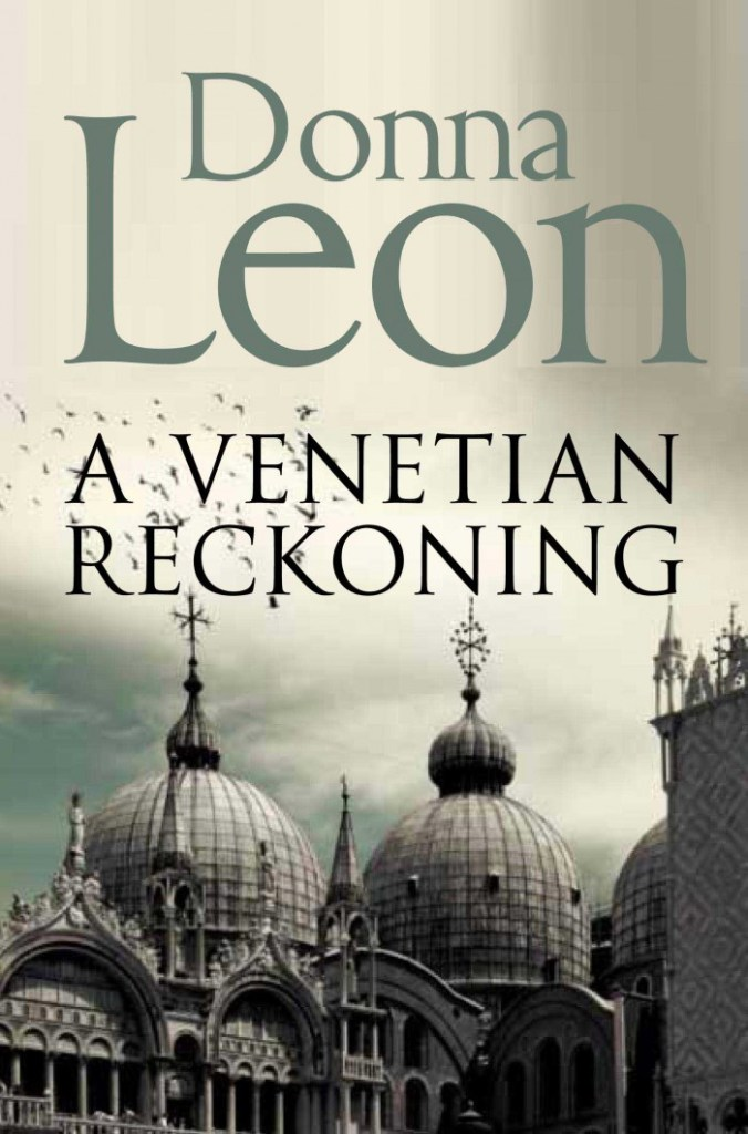 A Venetian Reckoning by Donna Leon