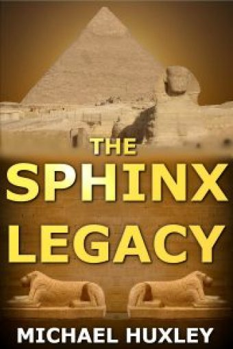 The-Sphinx-Legacy-by-Michael-Huxley