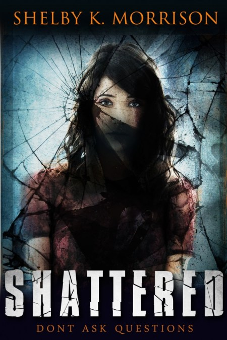 Shattered-by-Shelby-K.-Morrison-Book-Cover