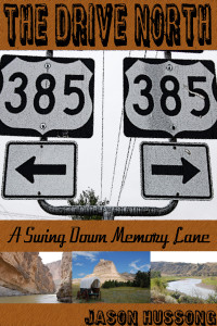 The-Drive-North-A-Swong-Down-Memory-Lane-by-Jason-Hussong
