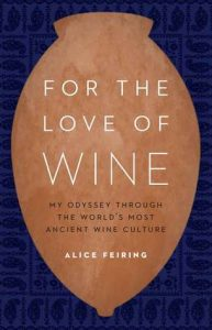 For the Love of Wine by Alice Feiring book release 2016