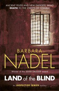 On the Bone author Barbara Nadel writes Land of the Blind