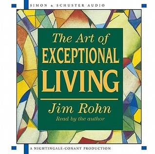 The Art of Exceptional Living by Jim Rohn, Network Marketing, Motivation