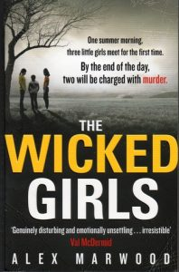 The Darkest Secret and The Wicked Girls by Alex Marwood same author