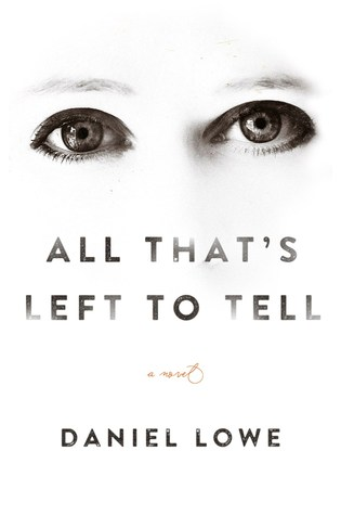 That's Left To Tell, Daniel Lowe, February release, new book, publishing, Travelling Book Junkie