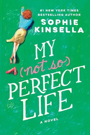 My (not so) Perfect Life, Sophie Kinsell, February Release, new book, TRavelling Book Junkie. publishing