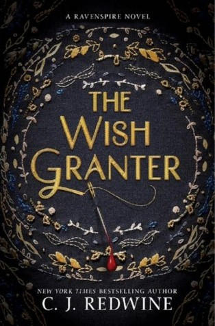 The Wish Granter, C.J. Redwine, February Release, new book, publishing, Travelling Book Junkie