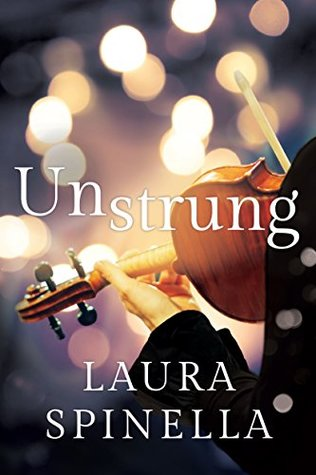 Unstrung, Laura Spinella, February release, new book, publishing, Travelling Book Junkie