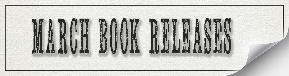 March book releases, new books, Travelling Book Junkie