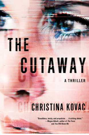 The Cutaway, Christina Kovac, Books, novel, March new release, Travelling Book Junkie, author, writing