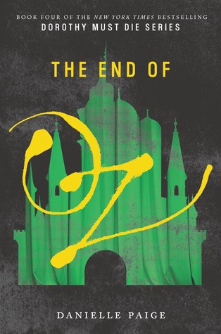The End of Oz, Danielle Paige, book, novel, writing, fiction, Travelling Book Junkie, March new release