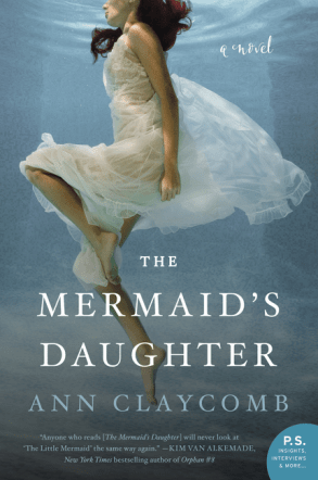 The Mermaid's Daughter, Ann Claycomb, novel, book, writing, Travelling Book Junkie, fiction, March new release