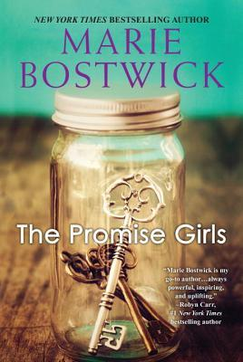The Promise Girls by Marie Bostwick, book ,novel, fiction, writing, Travelling Book Junkie, MArch new rlelease