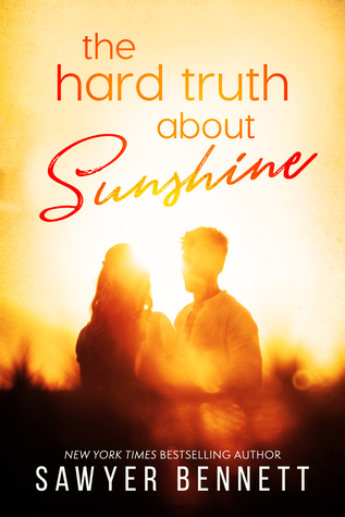 The Hard Truth About Sunshine by Sawyer Bennett, book, fiction, novel, writing, Travelling Book Junkie, March new lrease