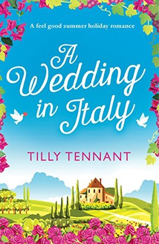 April new read, novel, book, A Wedding in Italy, Tilly Tennant, Travelling Book Junkie