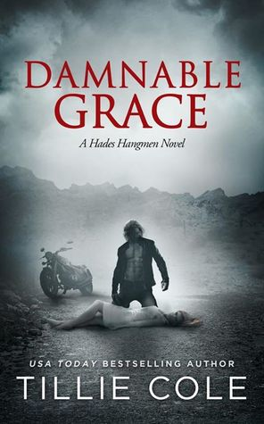 April new read, novel, book, Damnable Grace, Tillie Cole, Travelling Book Junkie