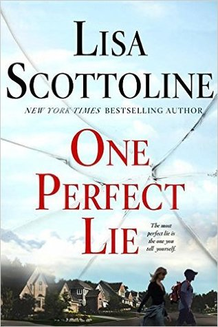 April new read, book, novel, One Perfect Lie, Lisa Scottoline, Travelling Book Junkie
