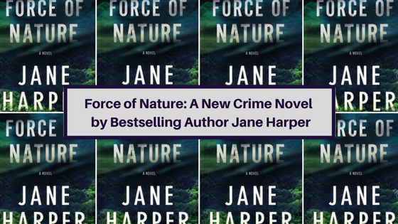 Force of Nature is the new crime novel by bestselling author, Jane Harper who also wrote The Dry.