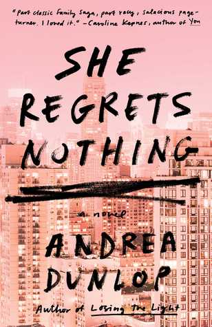 She Regrets Nothing, February book release, New book, new novel