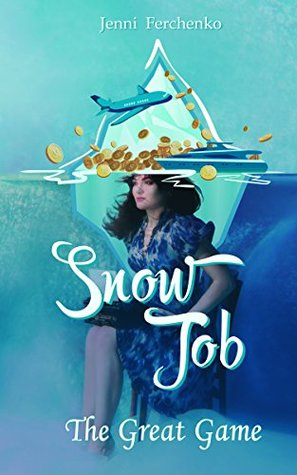 Snow Job, Jenni Ferchenko, investment banking, Lehman Brothers, Moscow