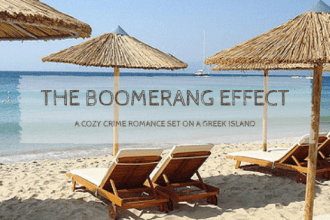 The Boomerang Effect by Cathy Robinson is set on a greek island. A mix of cozy crime and romance is an easy reading novel that will be enjoyed by many.