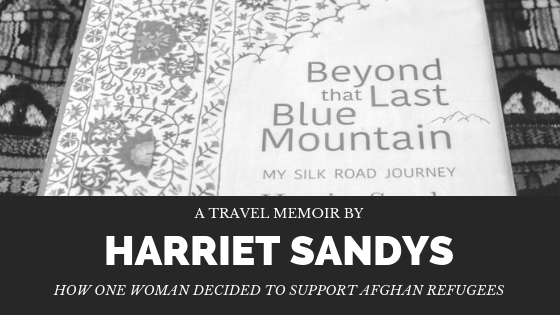 A travel memoir about how Harriet Sandys travelled to Afghanistan and the surrounding countries during the 1980's-90's in order to support Afghan Refugees via @tbokjunkie