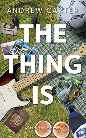 The Thing Is by Andrew Carter is a memoir about growing up in t he 80's.