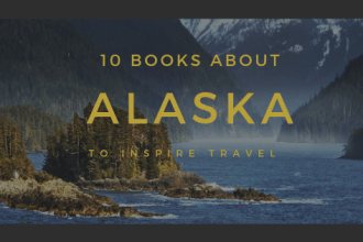 10 books to read before visiting Alaska