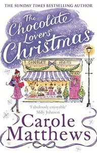 The Chocolat Lovers' Christmas by Carole Matthews. Part of the chocolate lovers' series
